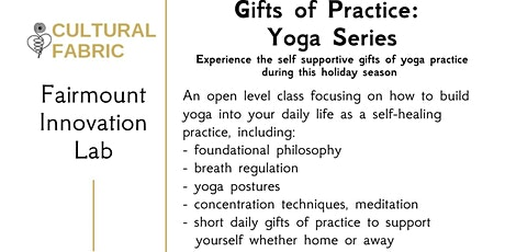 Gifts of Practice Yoga Series: self support with yoga during holiday season tickets