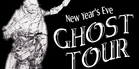 10th Annual New Year's Eve Ghost Tour tickets