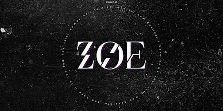 Zoe Launch tickets