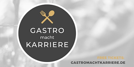 """Gastro macht Karriere"" am 15.Januar in München - Abendevent & Party Tickets"