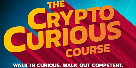 The Crypto Curious Course tickets