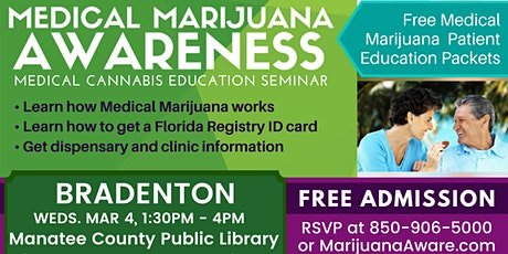 Bradenton- Medical Marijuana Awareness Seminar tickets