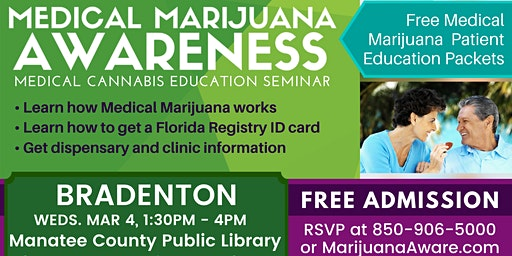 Bradenton- Medical Marijuana Awareness Seminar