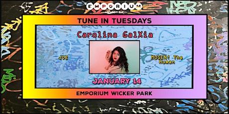 Tune in Tuesday's - Carolina GalXia / JOZ / MUGEN! The Human tickets