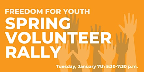 Freedom for Youth Volunteer Rally tickets