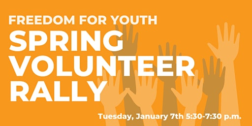 Freedom for Youth Volunteer Rally