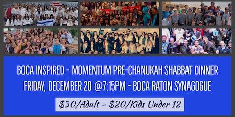 Boca Inspired - Momentum Pre-Chanukah Shabbat  tickets