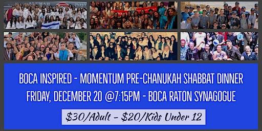 Boca Inspired - Momentum Pre-Chanukah Shabbat