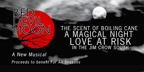 Red Devil Moon - A New Musical tickets