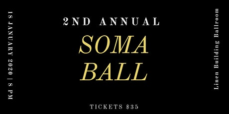 SOMA Ball tickets