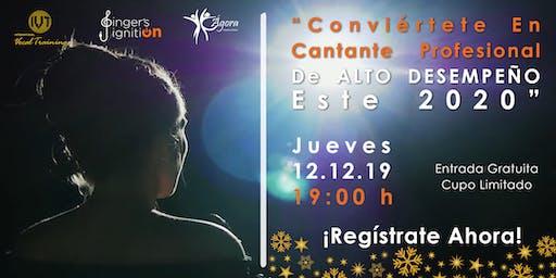 """Conviértete En Cantante Profesional De ALTO DESEMPEÑO Este 2020"""