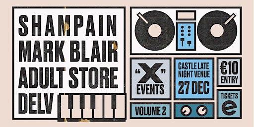 """x"" events volume 2 - Mark Blair + Shampain + Adultstore"