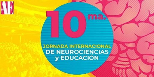 10ma. Jornada Internacional de Neurociencias y Educación