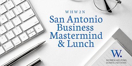 WHW2N San Antonio Business Mastermind Lunch tickets