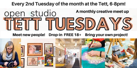 Tett Tuesday Open Studio March  tickets
