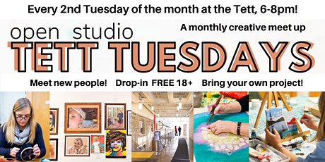 Tett Tuesday Open Studio - March  tickets