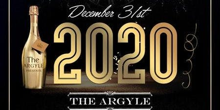 The Argyle NYE '20 NEW YEAR'S EVE PARTY