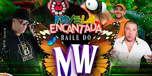 FAVELA ENCANTADA MAGIC WORLD @ Candibar | Guestlist (Must Submit RSVP)