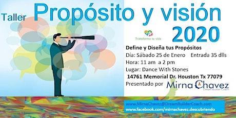 PROPOSITO Y  VISION 2020 tickets
