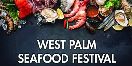 West Palm Seafood Festival - West Palm Beach tickets