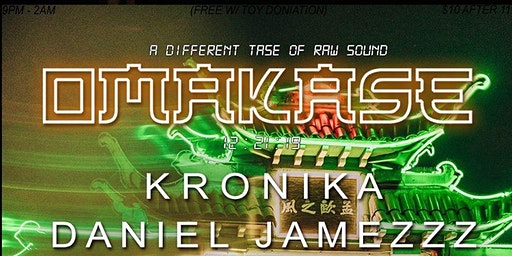 OMAKASE -  A Different Taste Of Raw Sound...w/ special Guest KRONIKA