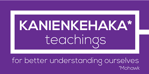 Kanienkehaka teachings