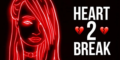 Heart 2 Break tickets