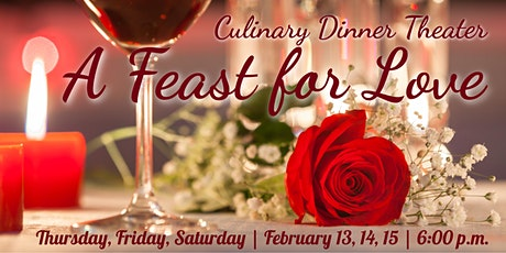 A Feast for Love | Culinary Dinner Theater  tickets