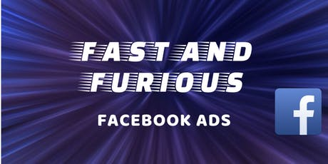 Copy of Fast and Furious Facebook Ads Workshop tickets