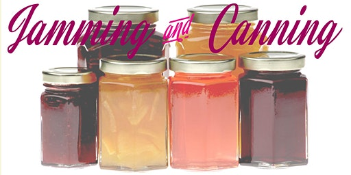 Jamming and Canning Workshop