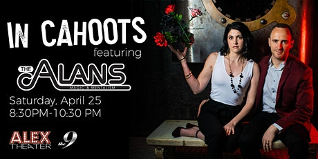 IN CAHOOTS featuring The ALANS  tickets