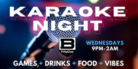Karaoke Wednesday's at B51 tickets