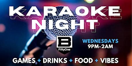 Karaoke Wednesday's at B51 tickets