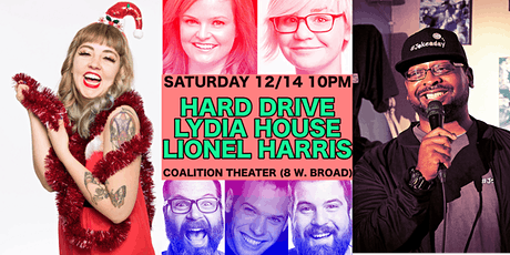 Improv & Standup Comedy ft./ Lionel Harris, Lydia House, & Hard Drive. tickets