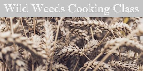 Wild Weeds Harvesting & Cooking Class tickets