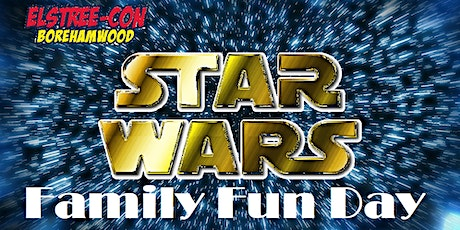 Elstree-Con Star Wars Family Fun Day tickets