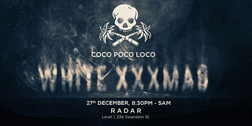 Coco Poco Loco Presents: A White XXXmas Party