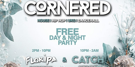 Cornered: The winter FREE day & night party tickets