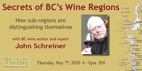 Secrets of BC's Wine Regions with John Schreiner tickets