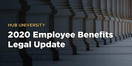 [Salt Lake City] HUB University: 2020 Employee Benefits Legal Update tickets