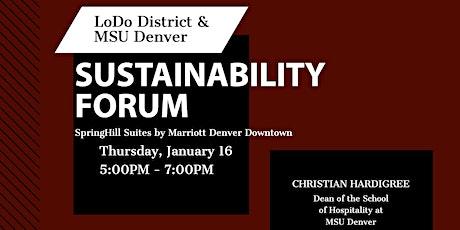 LoDo District & MSU Denver Sustainability Forum tickets