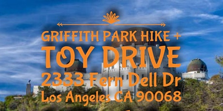 GRIFFITH PARK HIKE + TOY DRIVE tickets