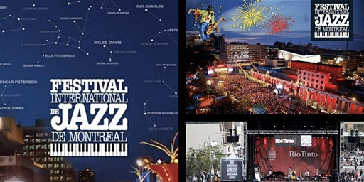 Montreal Jazz Festival Trip 6/29/20 - 7/2/20