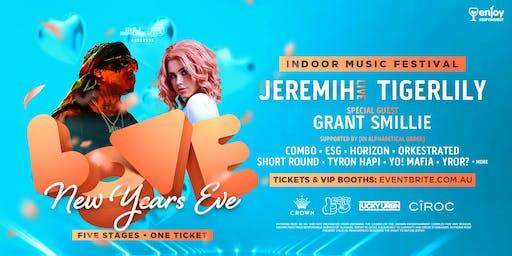 LOVE NYE (Indoor Music Fest) at Crown Melbourne ft. JEREMIH + TIGERLILY