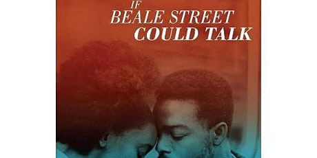 Film Screening: If Beale Street Could Talk tickets