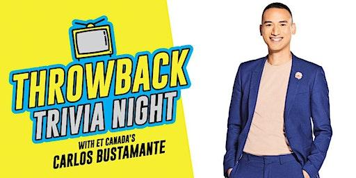 Throwback Trivia Night ft. Carlos Bustamante