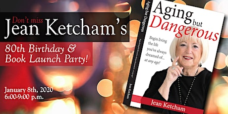 Jean Ketcham's 80th Birthday and Book Launch Party tickets
