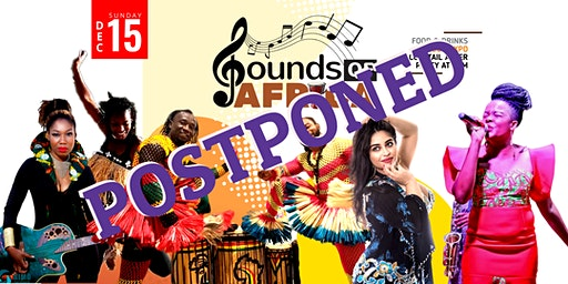 Sounds Of Africa[Postponed Indefinitely]