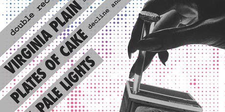 Virginia Plain(Record Release)•Plates of Cake(Record Release)•Pale Lights tickets