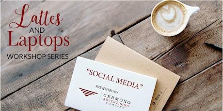 Lattes and Laptops Workshop: Social Media tickets